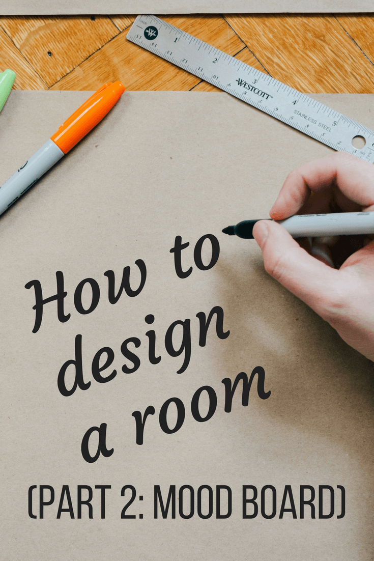 How To Design Your Own Room From Nothing Creating A Mood Board