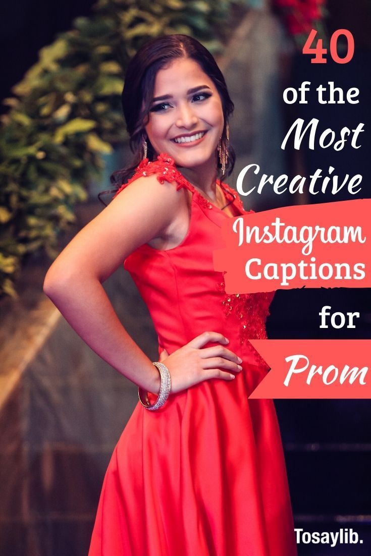 40 of the most Creative Instagram Captions for Prom Prom