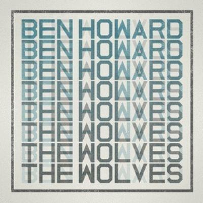 Ben Howard The Wolves Single 2012 Album Art Album Design Graphic Design Tattoos