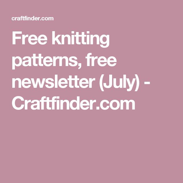 Free Knitting Patterns Free Newsletter July Craftfinder