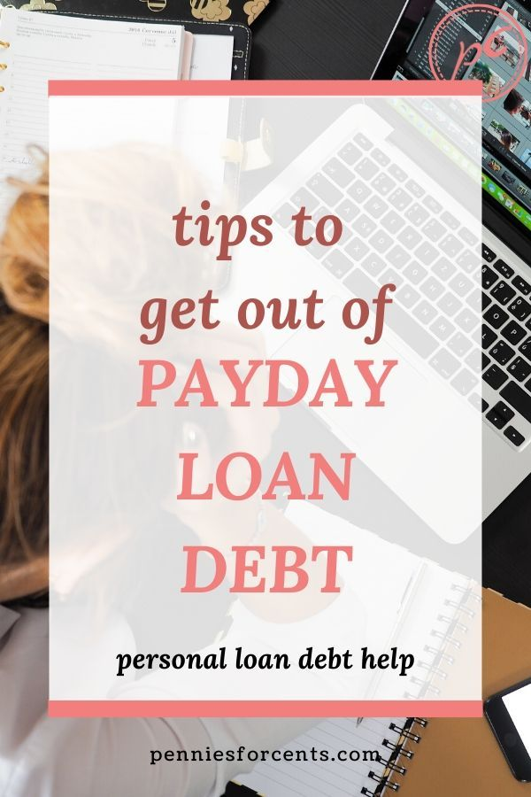 Payday Loan Help For Your Payday Debt Problems In 2020 Payday Loans Payday Finance Loans