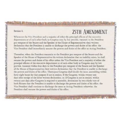 25th Amendment Constitution Removal Impeachment Throw Blanket Zazzle Com How To Remove Home Gifts Constitution