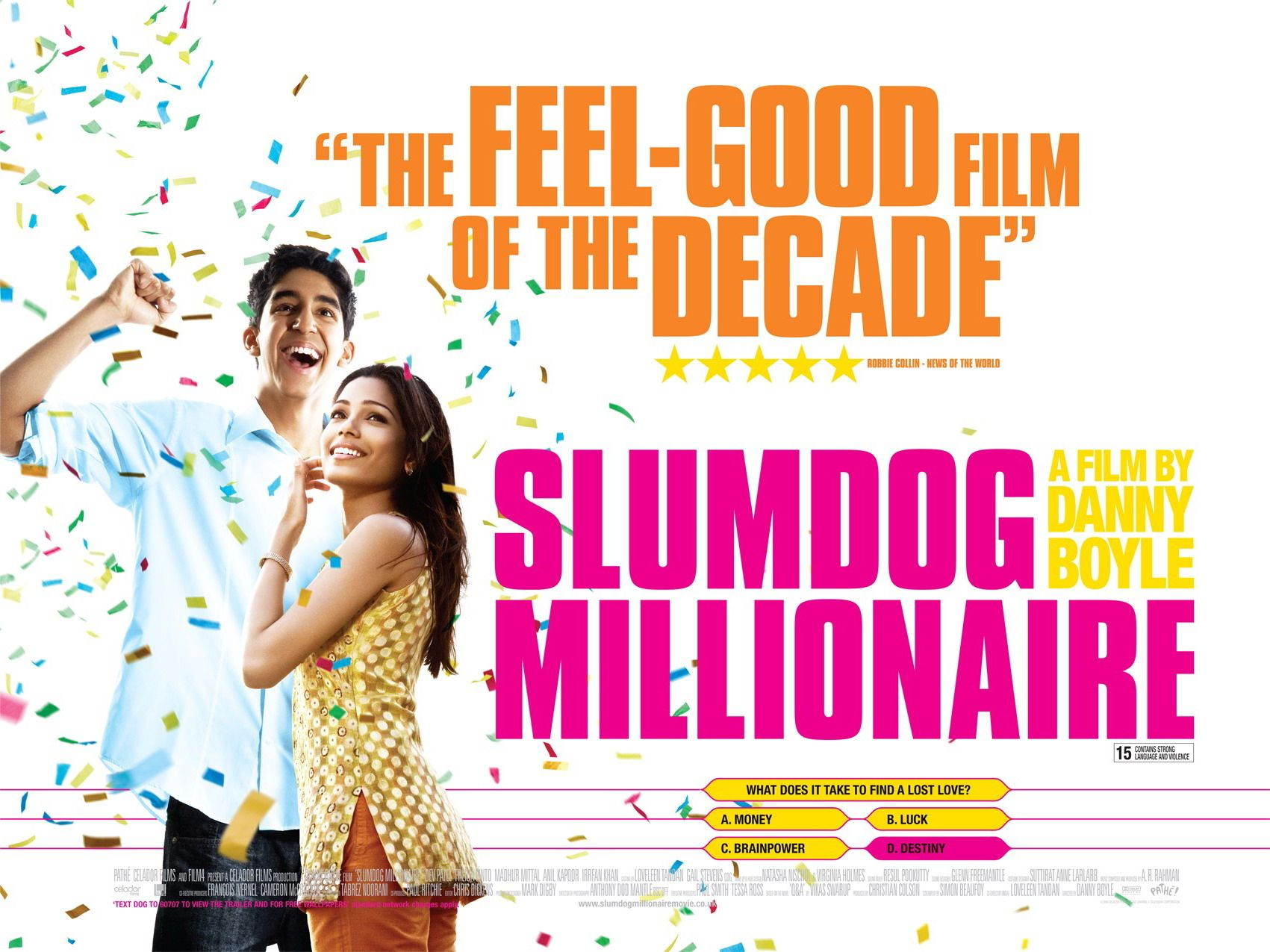 Slumdog Millionaire- Danny Boyle