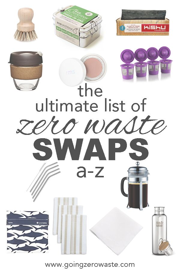 The Ultimate List of Zero Waste Swaps - Going Zero Waste