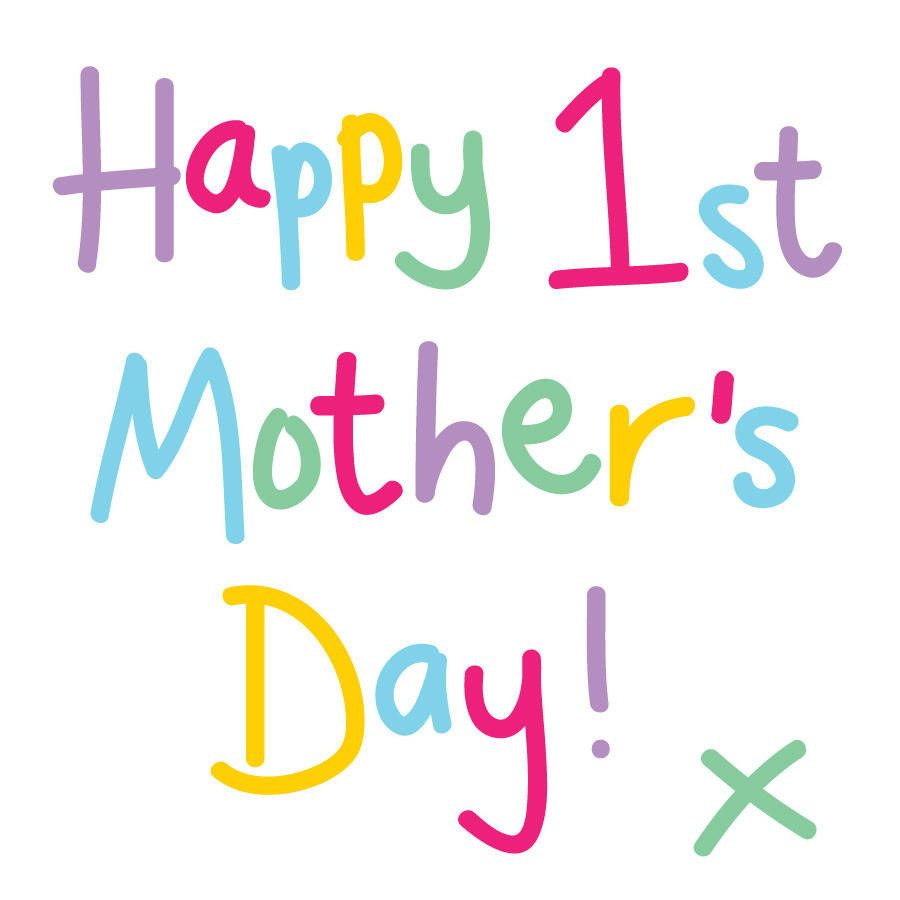 Happy First Mothers Day Card Happy mother day quotes