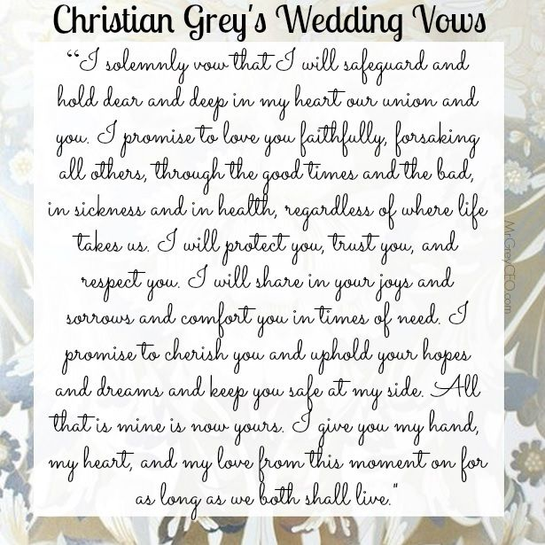 Wedding Vow Promises: Christian Grey's Wedding Vows - #fsog #fiftyshades