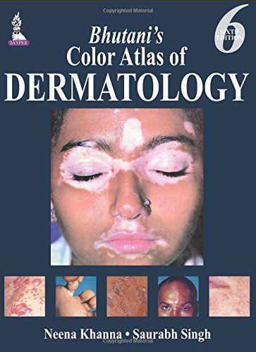 Bhutani's Color Atlas of Dermatology 6th Edition PDF
