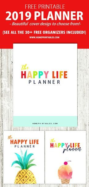 FREE Printable 2019 Planner: 30+ Amazing Life Organizers!