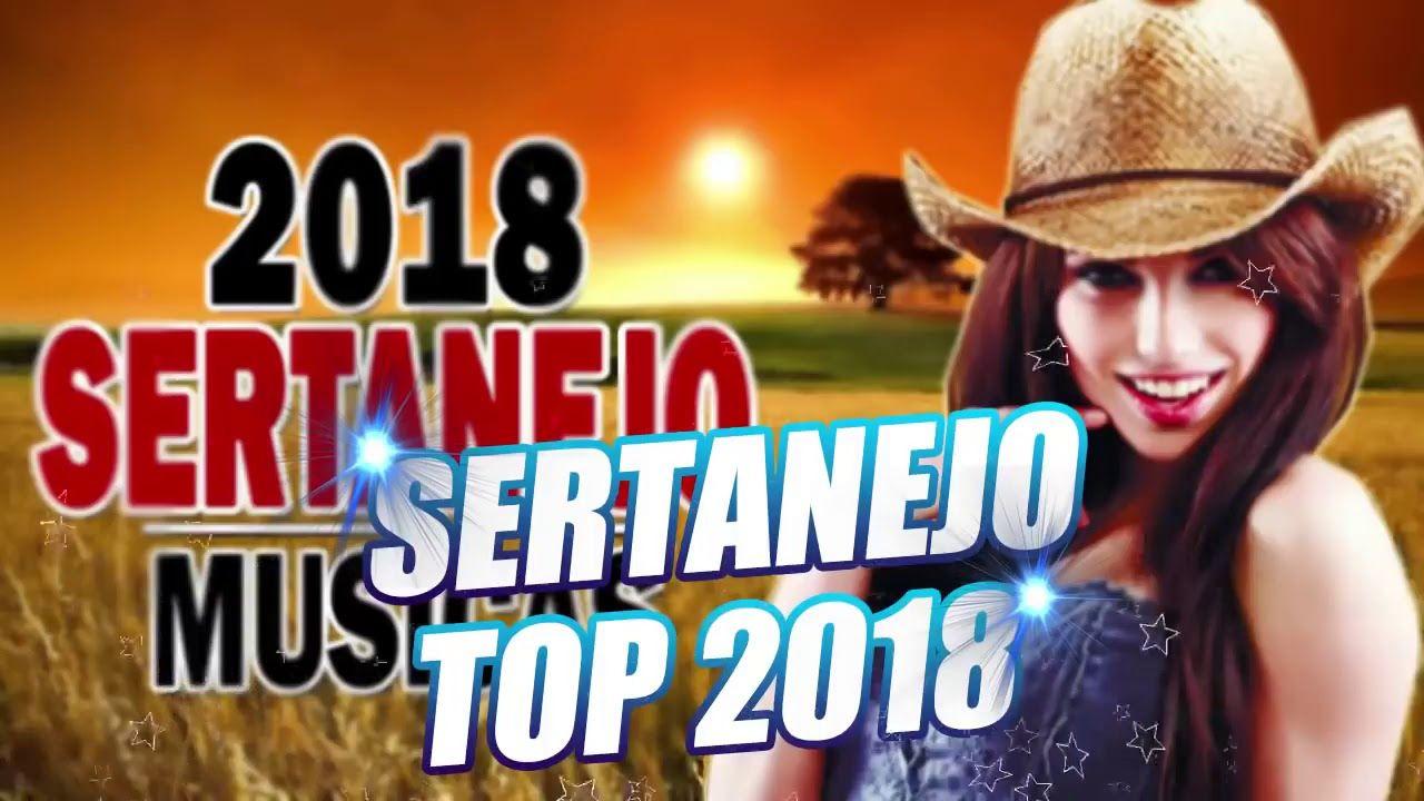 Top 30 Sertanejo 2019 As Melhores Do Sertanejo Universitario