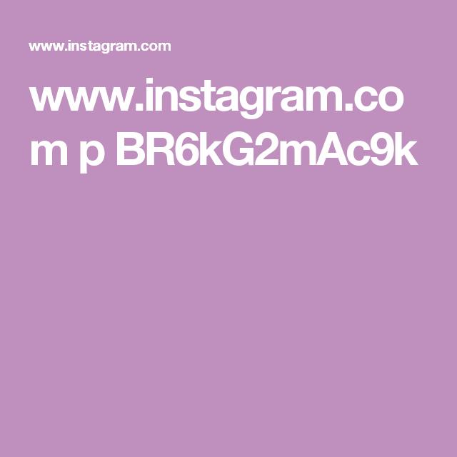 www.instagram.com p BR6kG2mAc9k