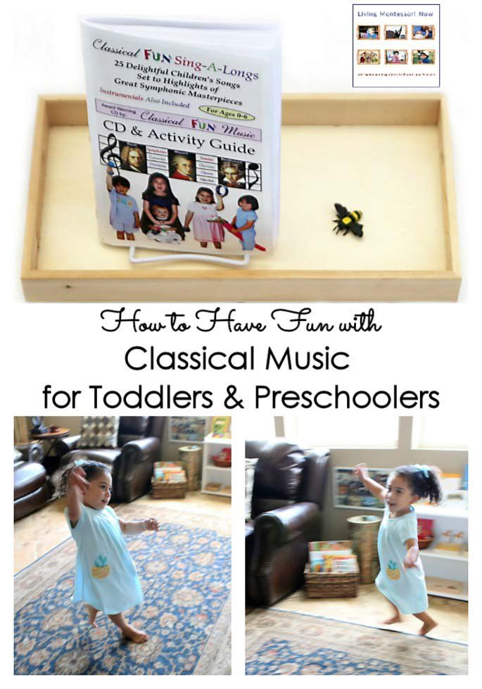 How To Have Fun With Classical Music For Toddlers And Preschoolers Music For Toddlers Preschool Music Activities Music Activities For Kids