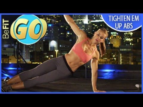 Tighten Em' Up Abs Workout for Mobile: 10 Min- BeFiT GO - YouTube
