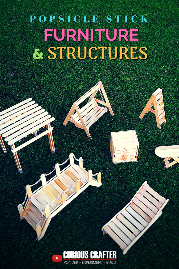 Popsicle Stick Furniture And Structures With Step By Step Guides