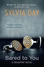 Download Pdf Bared To You Crossfire Book 1 Free Epub Mobi Ebooks Bared To You Sylvia Day Crossfire Series