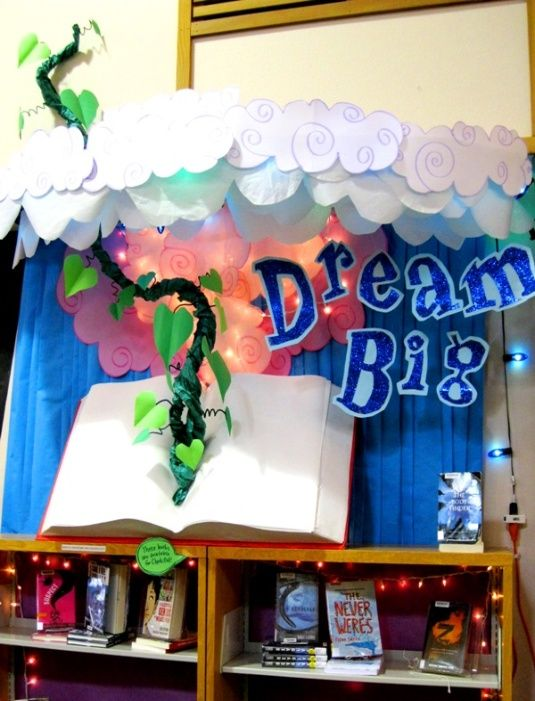 """Dream Big"" is a great title for a library book display that features fantasy books."