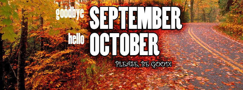 Goodbye September, Hello October – Facebook cover  Covers  Pinterest  Hell...