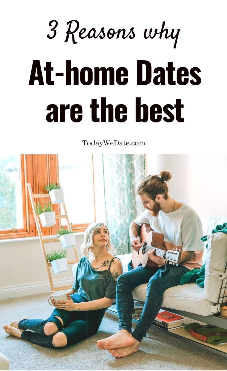 3 Reasons Why You Should Date At Home and How To Make It Fun | Date ...