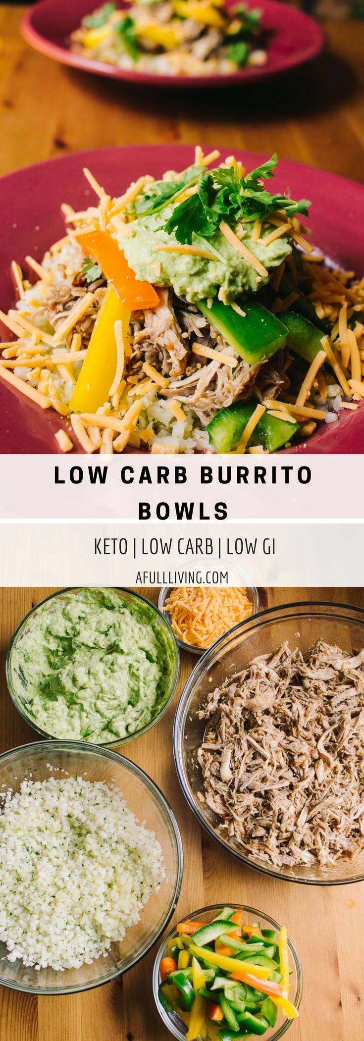 Low Carb Burrito Bowls A Full Living low gi keto