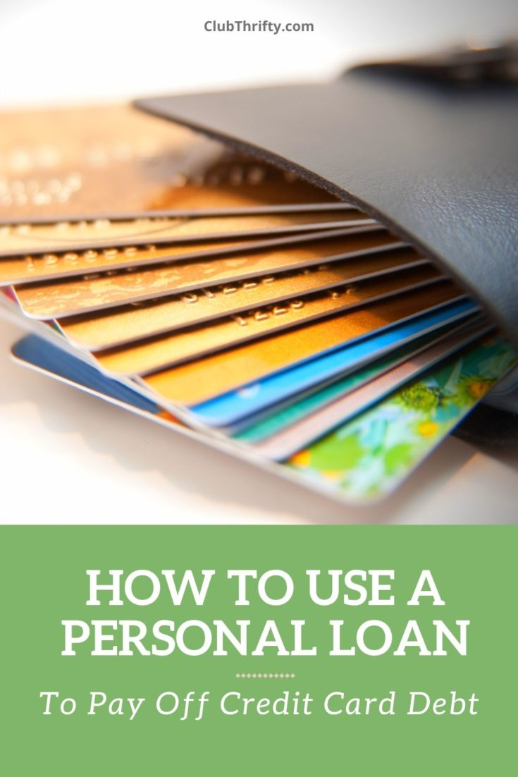 How To Use A Personal Loan To Pay Off Credit Card Debt Personal Loans Paying Off Credit Cards Credit Cards Debt