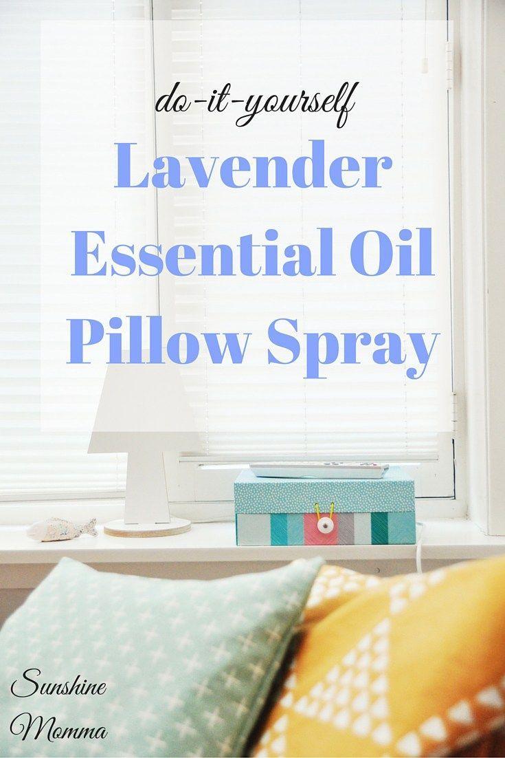 Diy lavender essential oil pillow spray sunshine momma