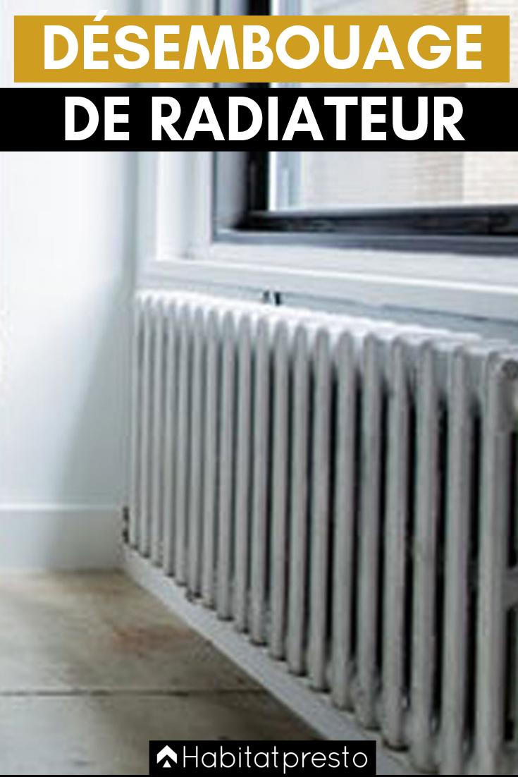 Desembouage Radiateurs 9 Etapes Pour Un Chauffage Efficace Radiateur Nettoyer Radiateur Chauffage