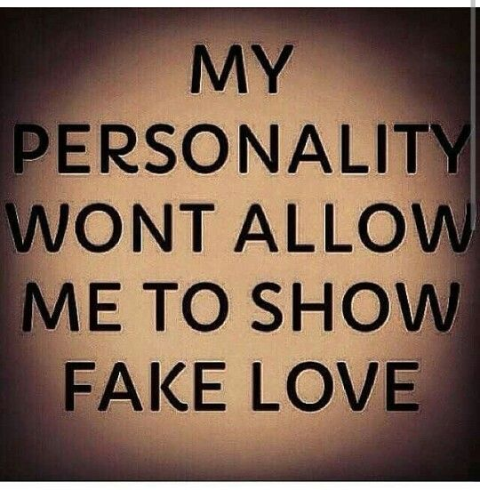 My Personality Wont Allow Me To Show Fake Love Computer Needs To