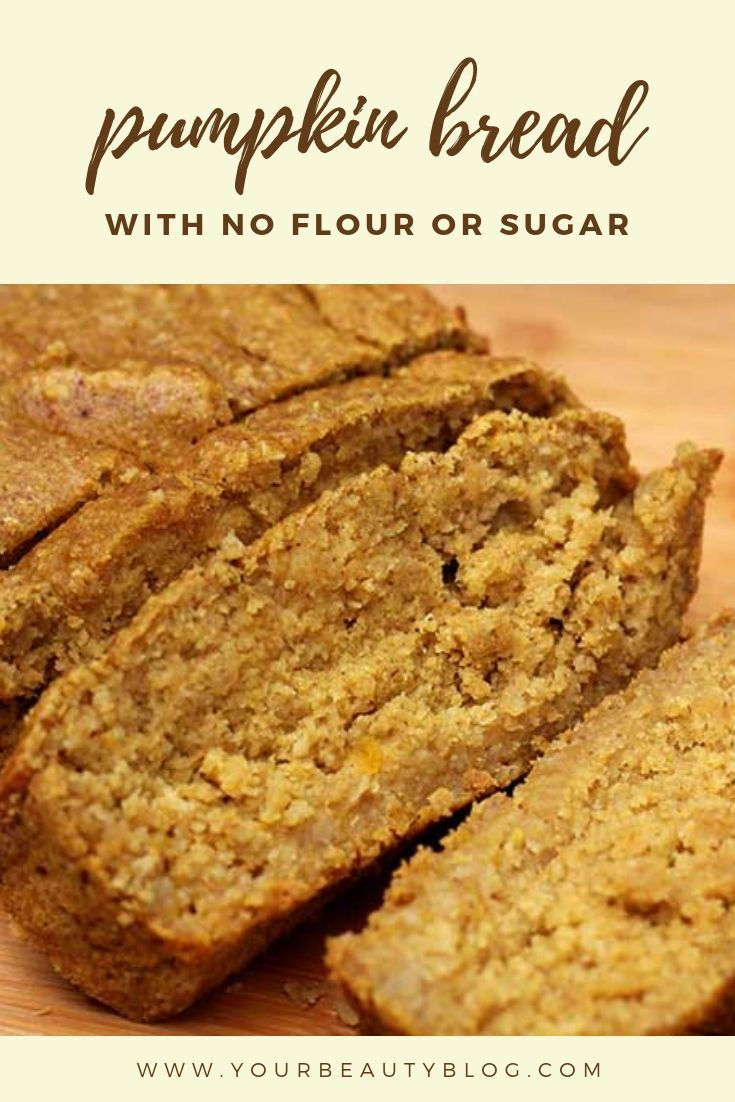 Healthy Pumpkin Bread Recipe No Sugar Gluten Free