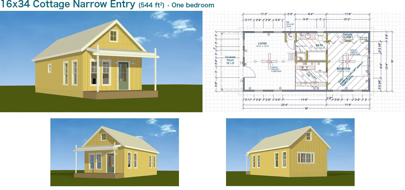 Tiny Home Designs: 16x34 Cottage Narrow Entry