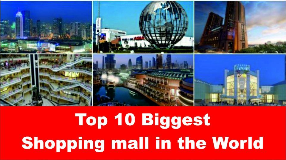 Biggest Mall In The World Shopping Malls World Shopping Mall