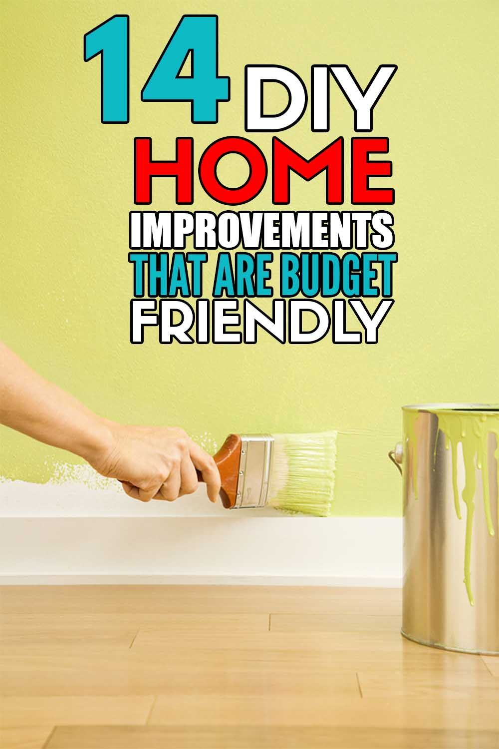 14 Budget Friendly Home Improvements That Cost Less Than 100 To Complete Forever Free By Any Means In 2020 Easy Home Upgrades Home Improvement Home Diy