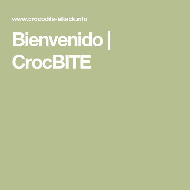 Bienvenido |  CrocBITE