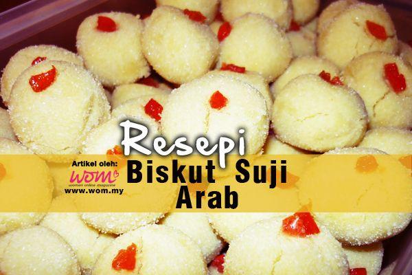 Biskut Suji Arab Women Online Magazine Resep Sarapan