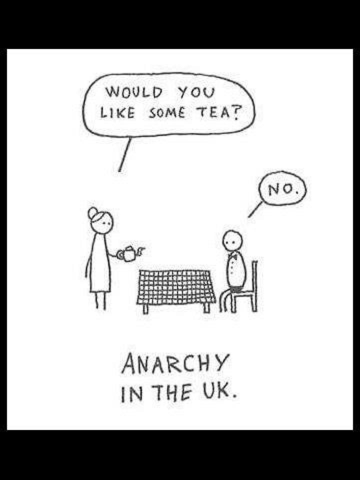 Those Brits are outta control!!