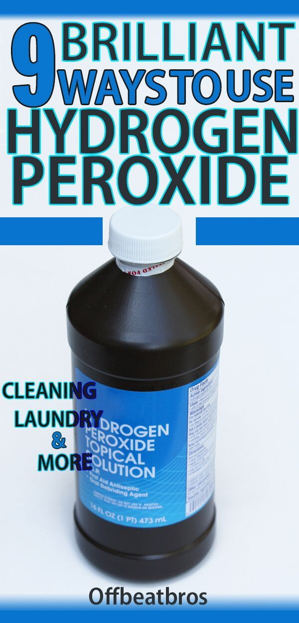 9 Brilliant Hydrogen Peroxide Hacks Your Home Needs