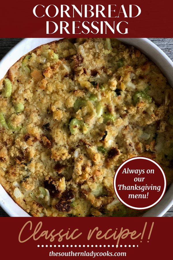 CORNBREAD DRESSING - The Southern Lady Cooks -   18 cornbread dressing southern stuffing recipes ideas