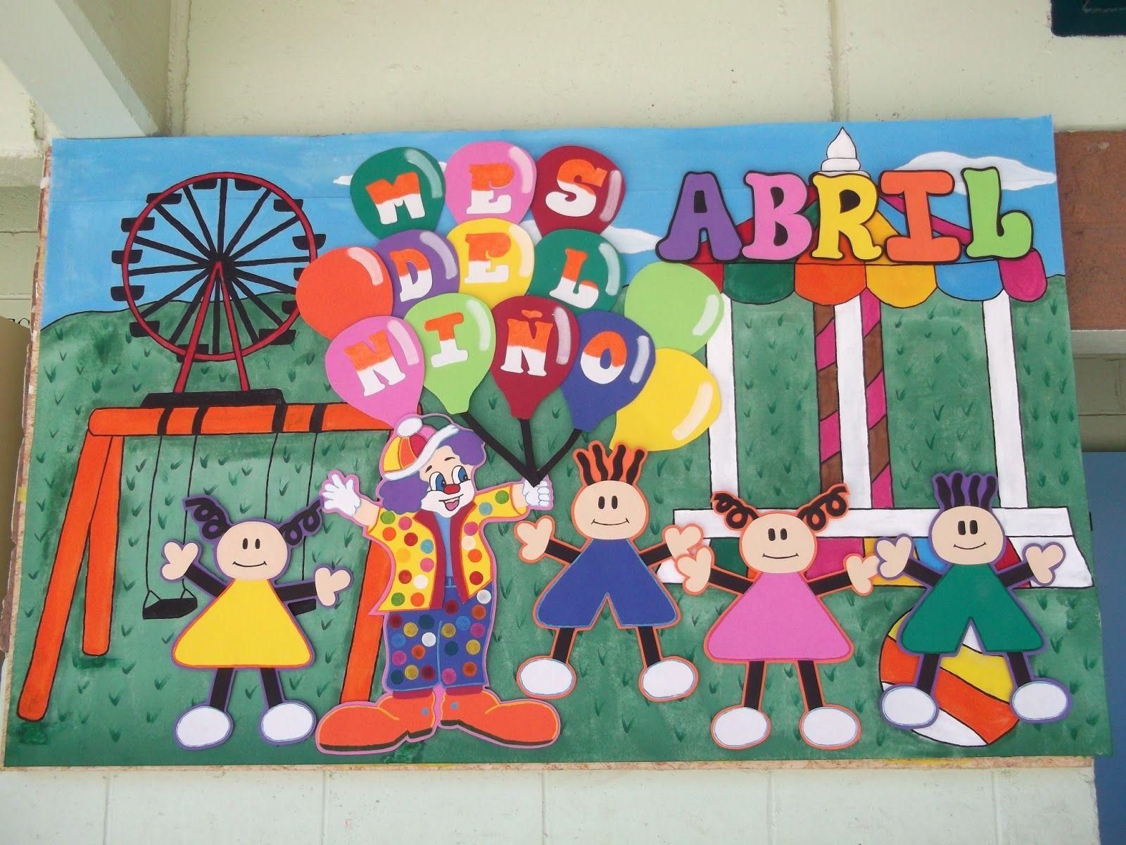 Decoraciones infantiles the teacher abril mes del ni o for Editorial periodico mural