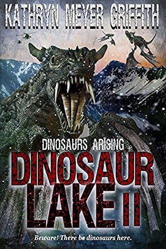 Dinosaur Lake II :Dinosaurs Arising #eReaderIQ