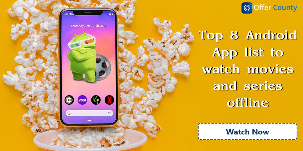 Top 8 Android App for Downloading Movies & TV Shows India