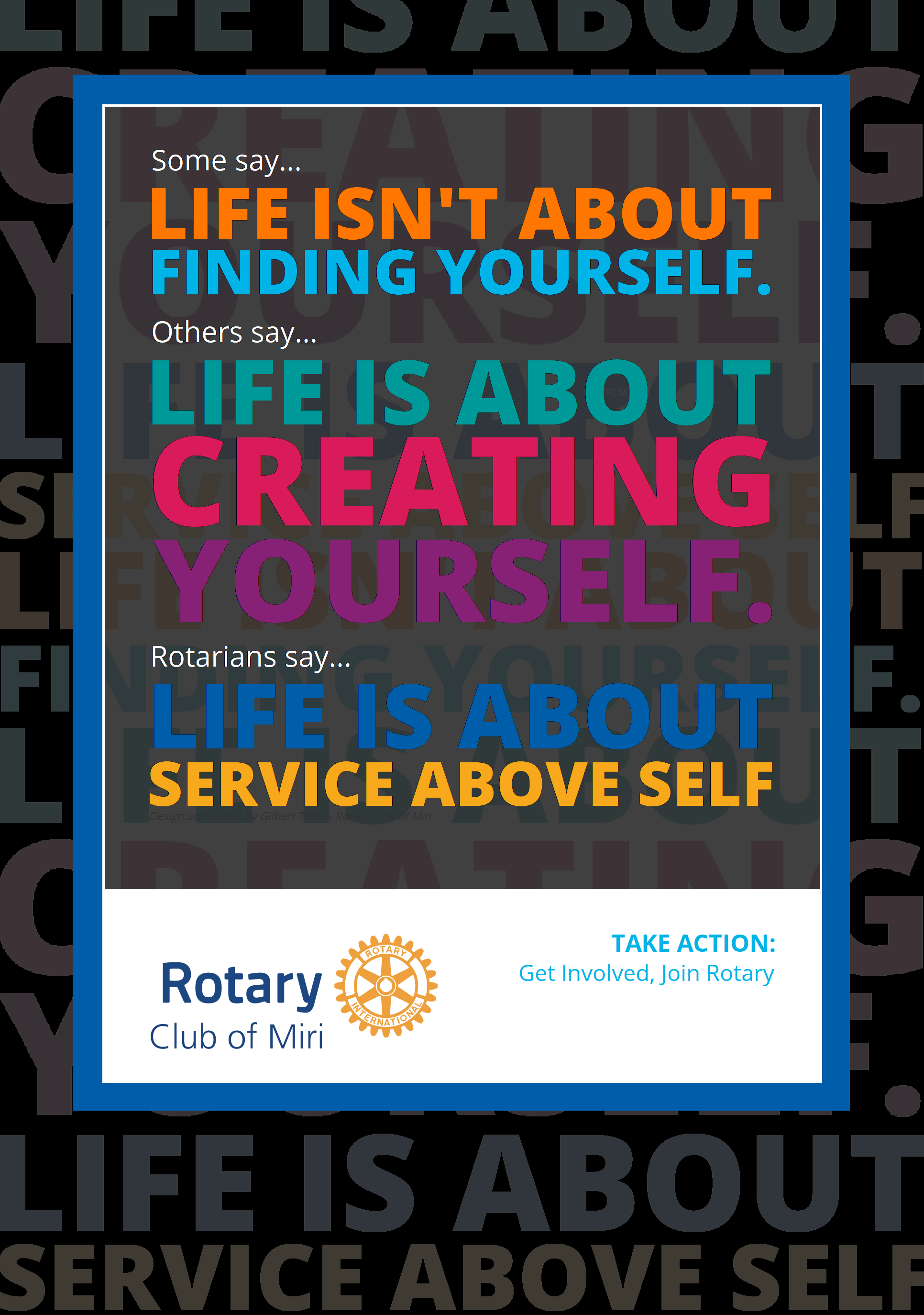 rotary club of miri mini poster ry2020 21 life is about service above self black by gt in 2020 rotary club rotarian life rotary club of miri mini poster