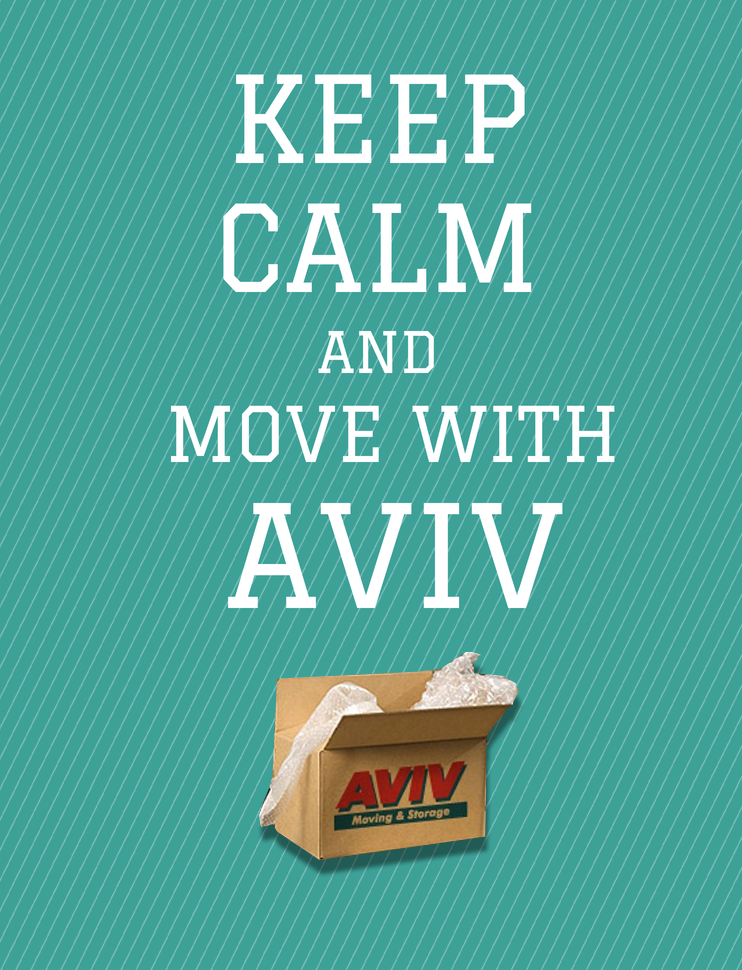 Attrayant Keep Calm And Move With AVIV Moving U0026 Storage
