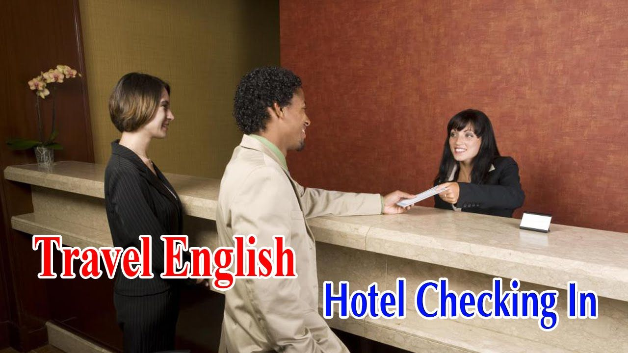 Travel English | English For Travel And Tourism - Hotel Checking In