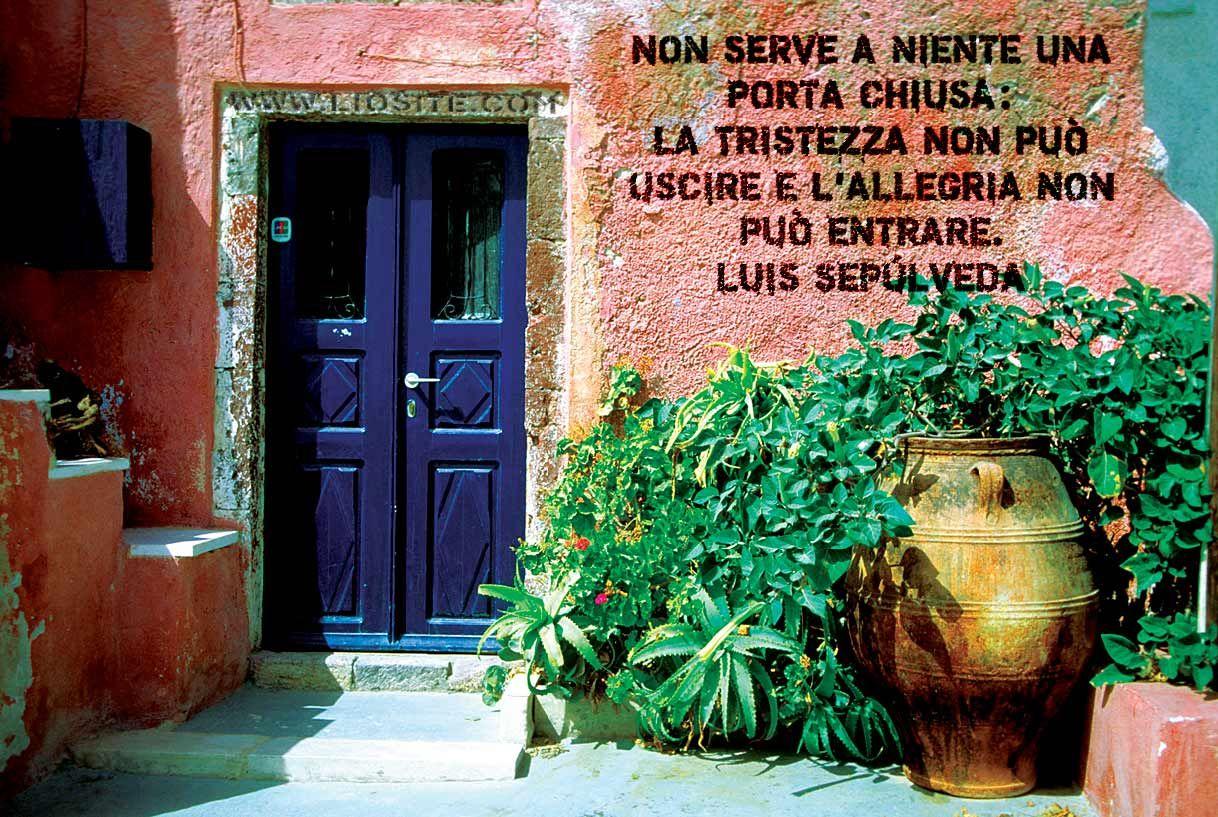536 non serve a niente una porta chiusa la tristezza non - Entrare in una porta ...