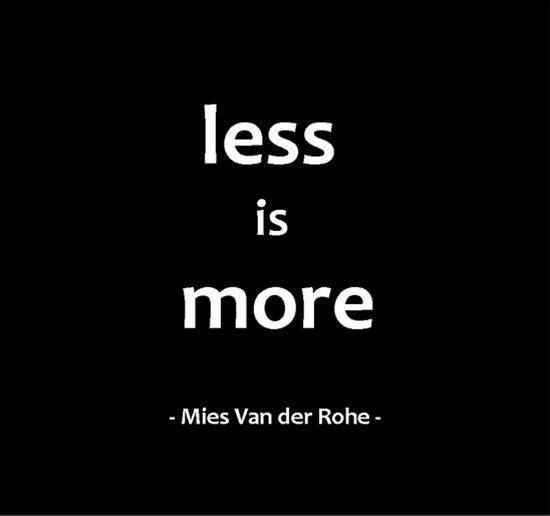 Mies Van Der Rohe Design Philosophy.Much Like Mies Van Der Rohe S Philosophy Cmn Ceo Nick Krawczyk