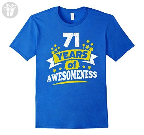 Mens Birthday Gift For 71 Year Old Woman 71st Tee Shirt XL Royal Blue