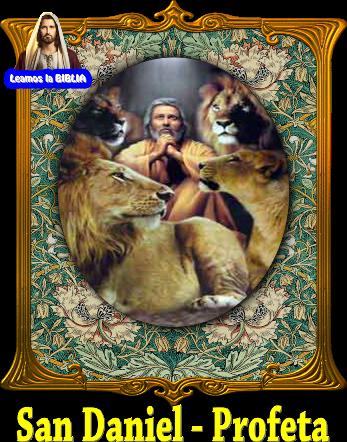 San Daniel Profeta Libro De Daniel Biblia Santoral