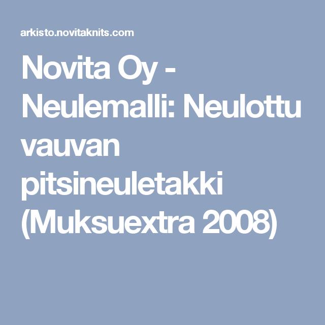 Novita Oy - Neulemalli: Neulottu vauvan pitsineuletakki (Muksuextra 2008)