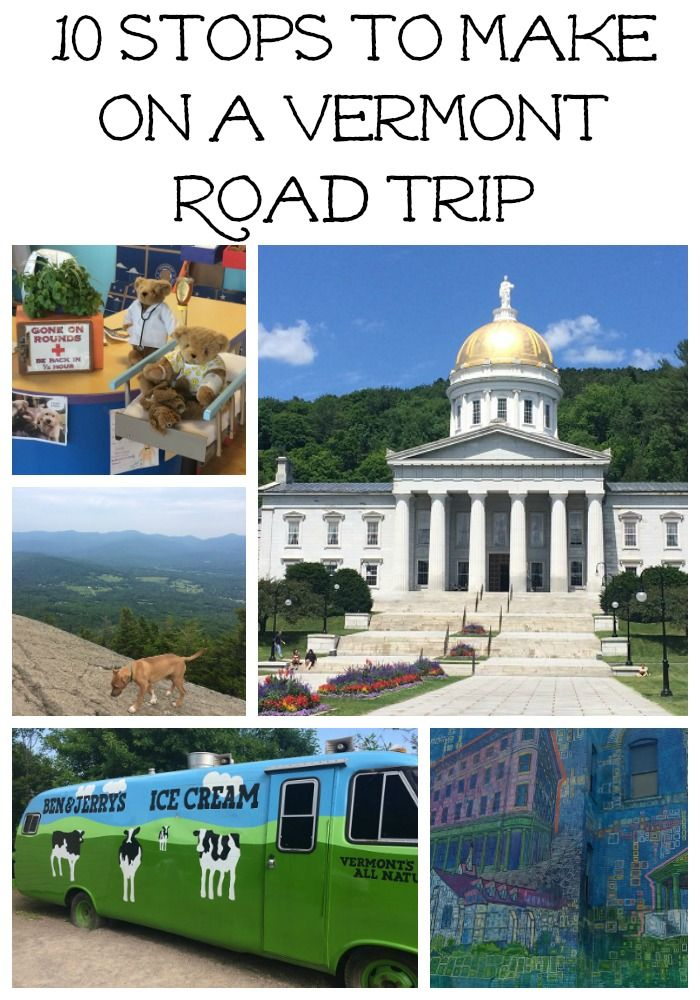 10 Stops To Make On A Vermont Road Trip Big Cities And Small