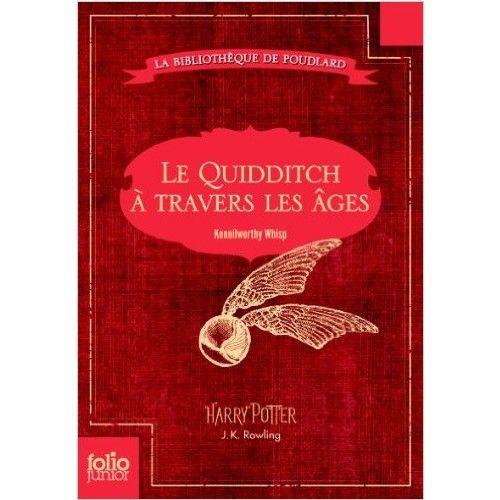 Le Quidditch à travers les âges: J. K. Rowling, Jean-François Ménard