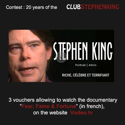 """Do you know the documentary """"Fear, Fame & Fortune""""?    It is one of the very rare documentaries about Stephen King.  Today, our partner Vodeo.tv is offering vouchers in order to watch the documentary (in french), on VOD."""