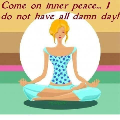 This Is Me Meditating Funny Stuff Pinterest Yoga Funny Inner Peace Yoga Quotes